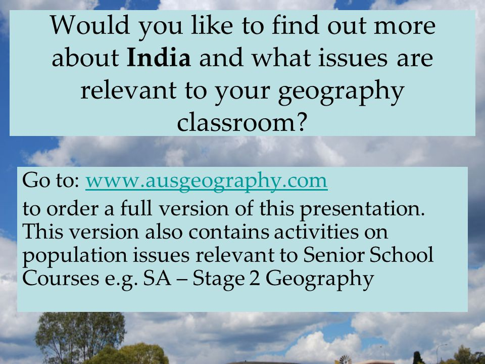 Would you like to find out more about India and what issues are relevant to your geography classroom.