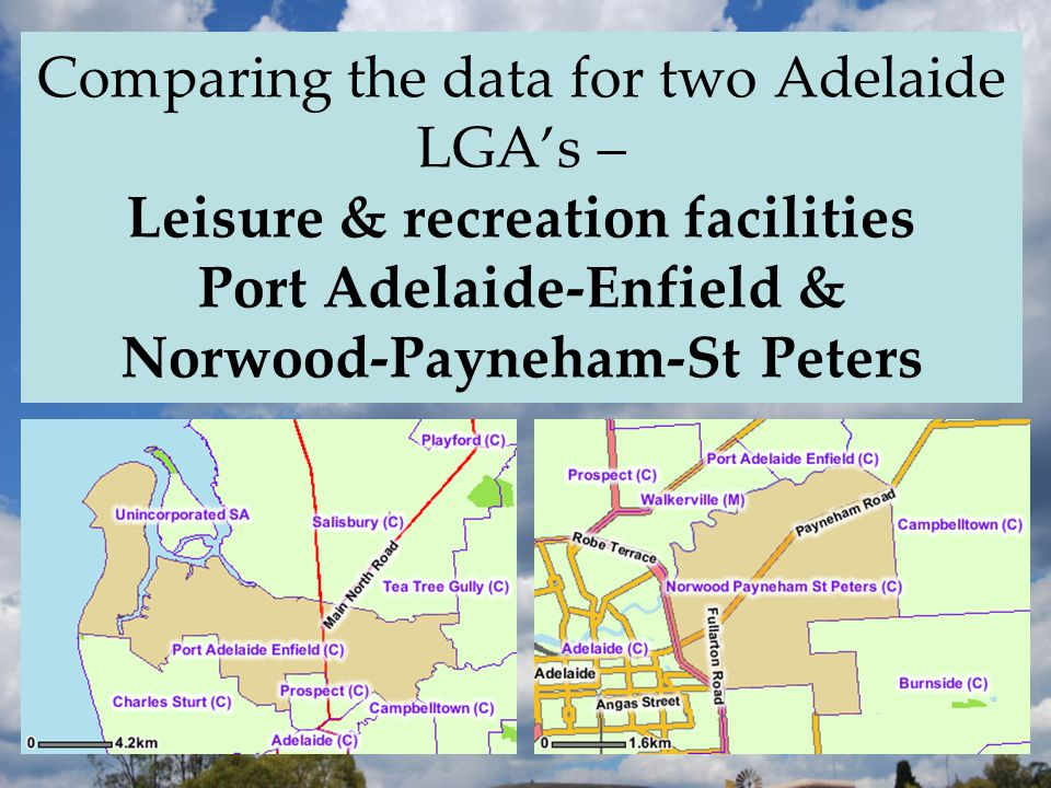 Comparing the data for two Adelaide LGA's – Leisure & recreation facilities Port Adelaide-Enfield & Norwood-Payneham-St Peters