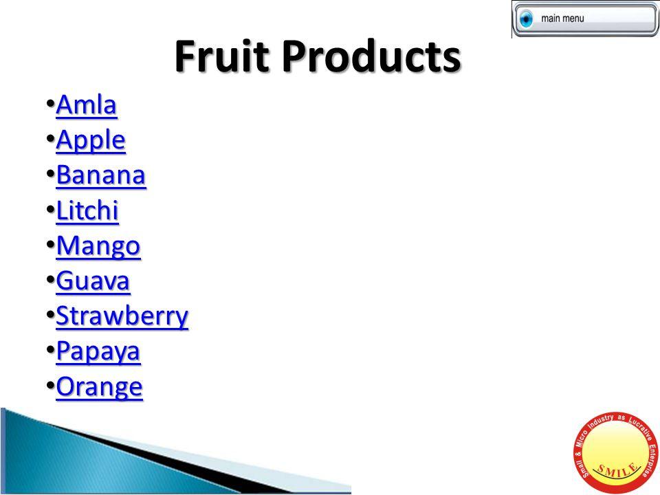 Fruit Products Amla Amla Amla Apple Apple Apple Banana Banana Banana Litchi Litchi Litchi Mango Mango Mango Guava Guava Guava Strawberry Strawberry Strawberry Papaya Papaya Papaya Orange Orange Orange