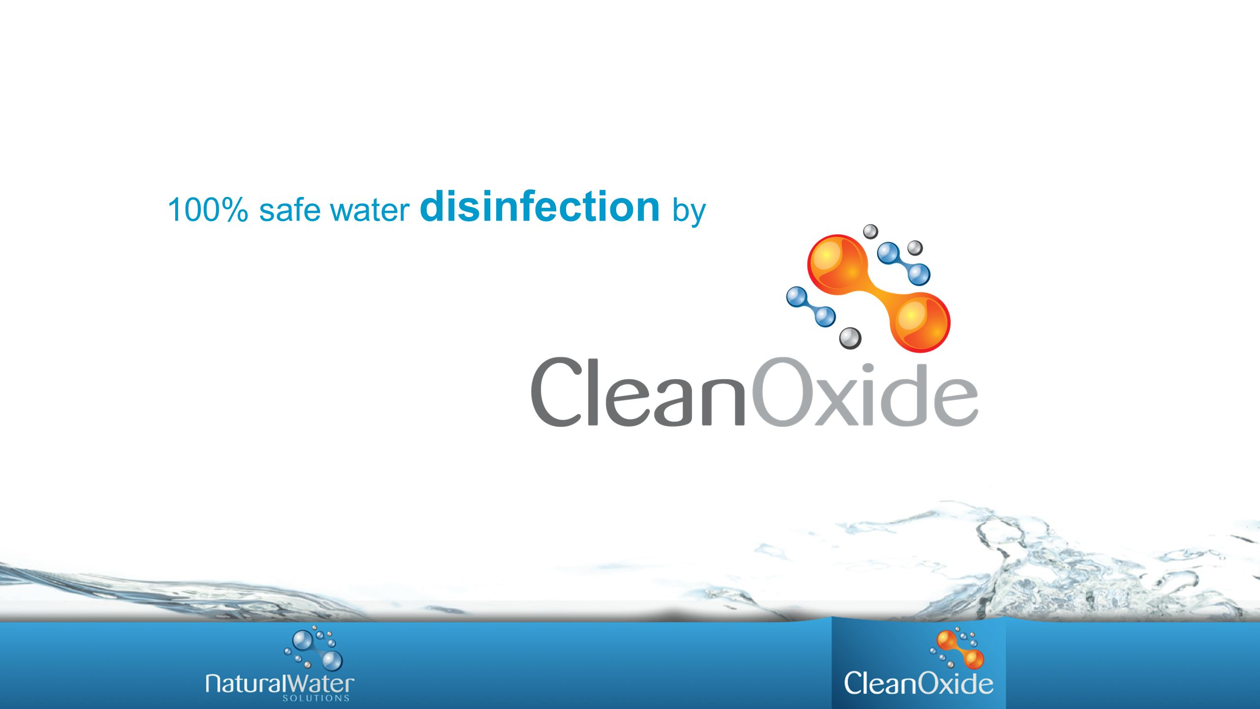 100% safe water disinfection by