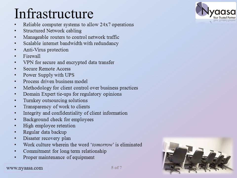 Infrastructure Reliable computer systems to allow 24x7 operations Structured Network cabling Manageable routers to control network traffic Scalable in