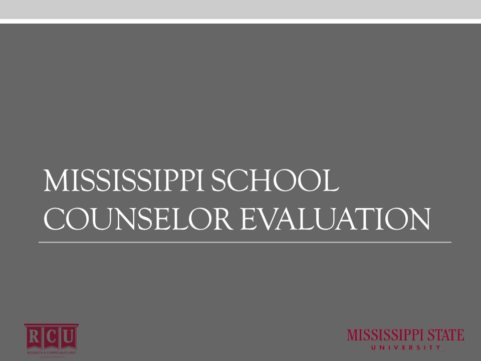 MISSISSIPPI SCHOOL COUNSELOR EVALUATION