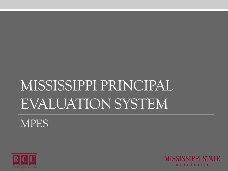 MISSISSIPPI PRINCIPAL EVALUATION SYSTEM MPES