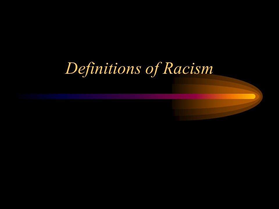 Definitions of Racism