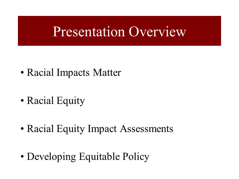 King County Model: Equity and Social Justice Initiative Policy development and decision-making (including use of Equity Impact Review Tool) Service delivery Internal education and communication Community partnerships