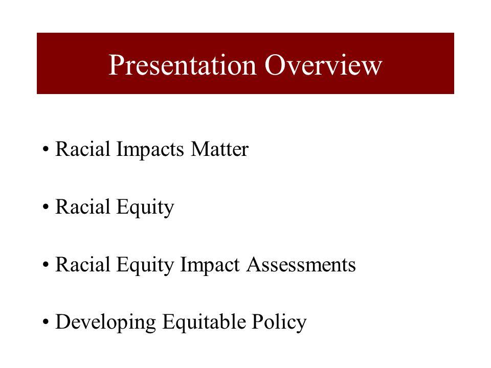 Racial Justice Racial Justice ≠ Diversity (Diversity = Variety) Racial Justice ≠ Equality (Equality = Sameness) Racial Justice = Equity (Equity = Fairness, Justice)