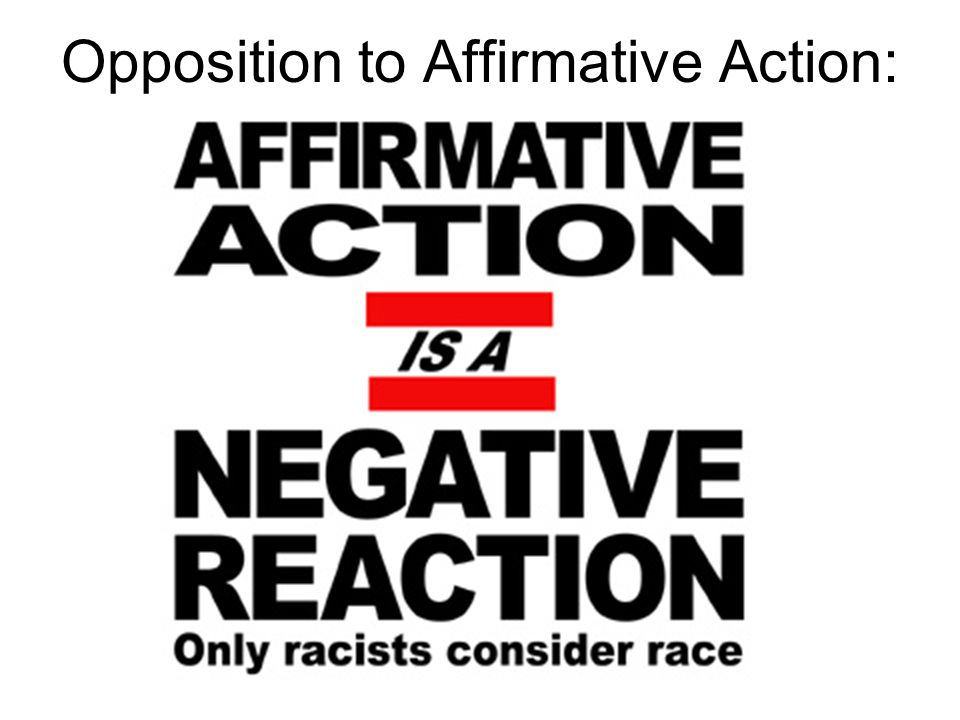 Opposition to Affirmative Action: