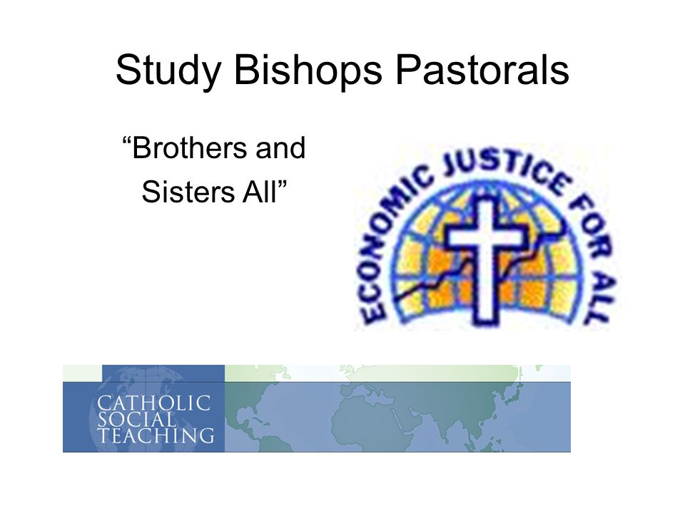 Study Bishops Pastorals Brothers and Sisters All