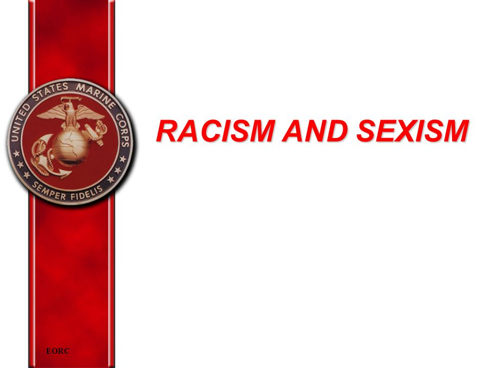 EORC RACISM AND SEXISM