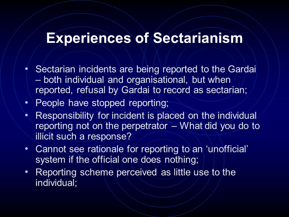 Conclusions That there is a need to examine how we ensure that 'good ideas' such as the Racist & Sectarian Incident Reporting Scheme are relevant for the people who report; and That there is a need to work to integrate such 'good ideas' into all levels and across departments of local structures and institutions.