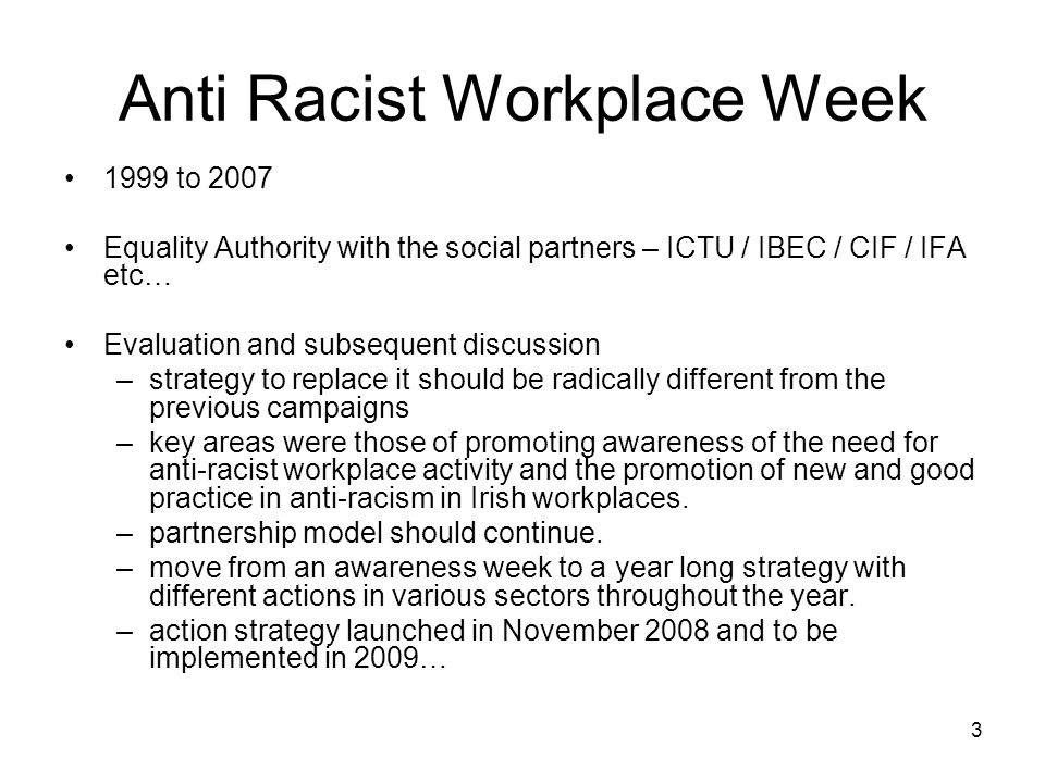 4 Trade Union Actions for ASIW 2009 Training –A five day training course was designed and piloted in January, with a distinct focus on developing integrated workplaces and diversity.