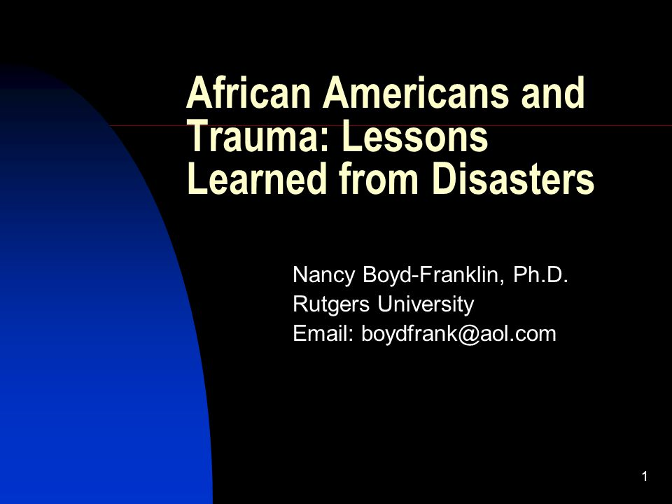 22 Extended Family Issues in Times of Disaster Multigenerational family structures Elderly family members refused to leave their homes Trauma related to inability to reach extended family members during Katrina Kinship Care by elderly who also faced medical crises (Boyd-Franklin, 2009)