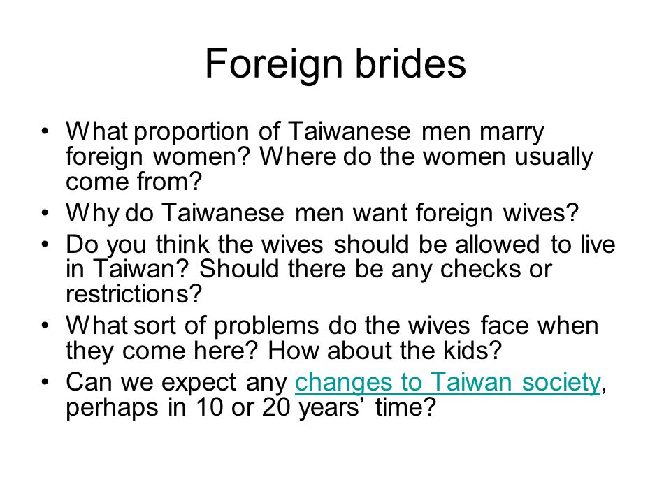 Foreign brides What proportion of Taiwanese men marry foreign women.