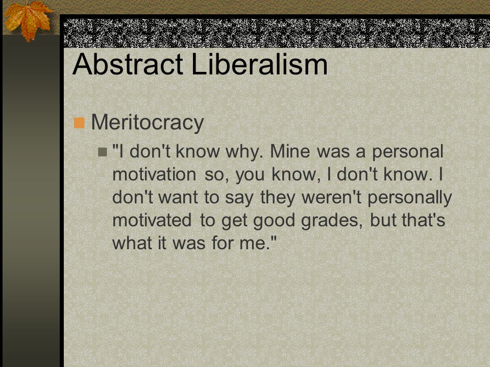 Abstract Liberalism Meritocracy