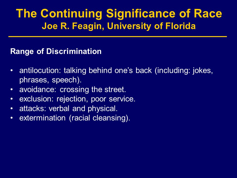 The Continuing Significance of Race Joe R.