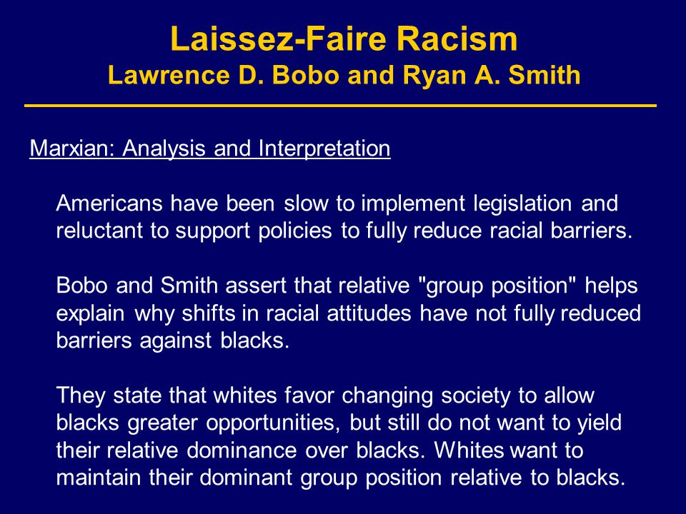 Laissez-Faire Racism Lawrence D. Bobo and Ryan A.