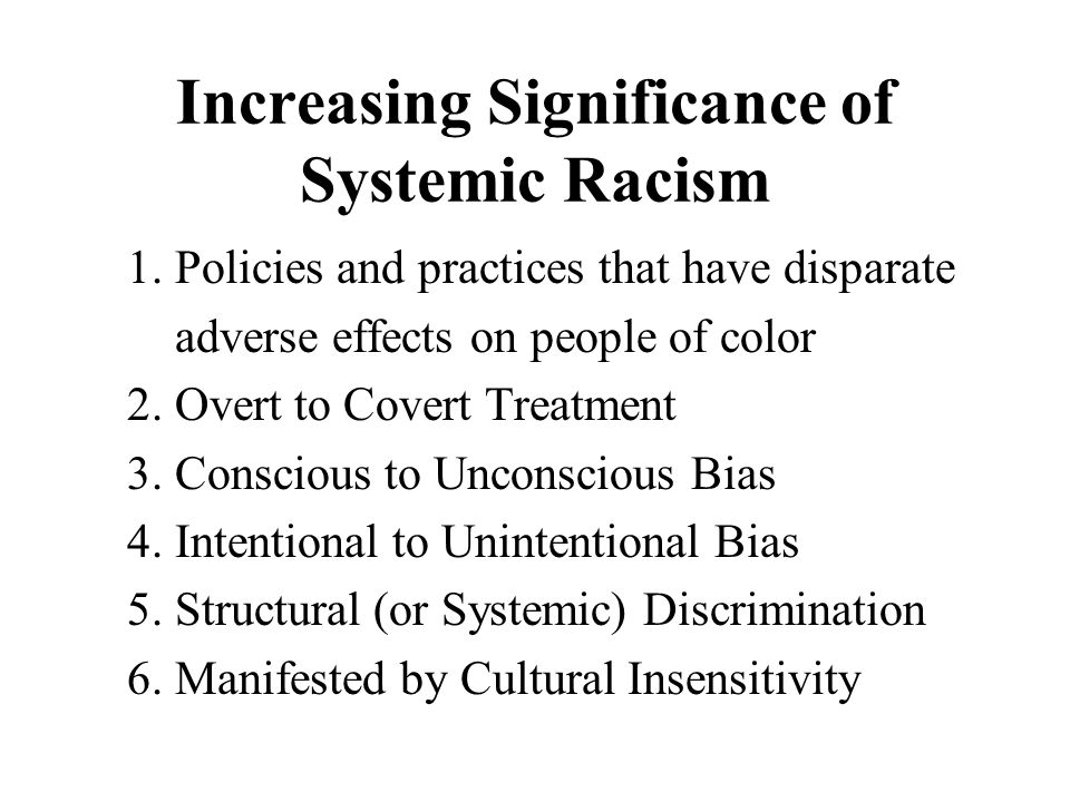 Increasing Significance of Systemic Racism 1.