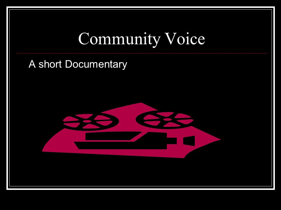 Community Voice A short Documentary