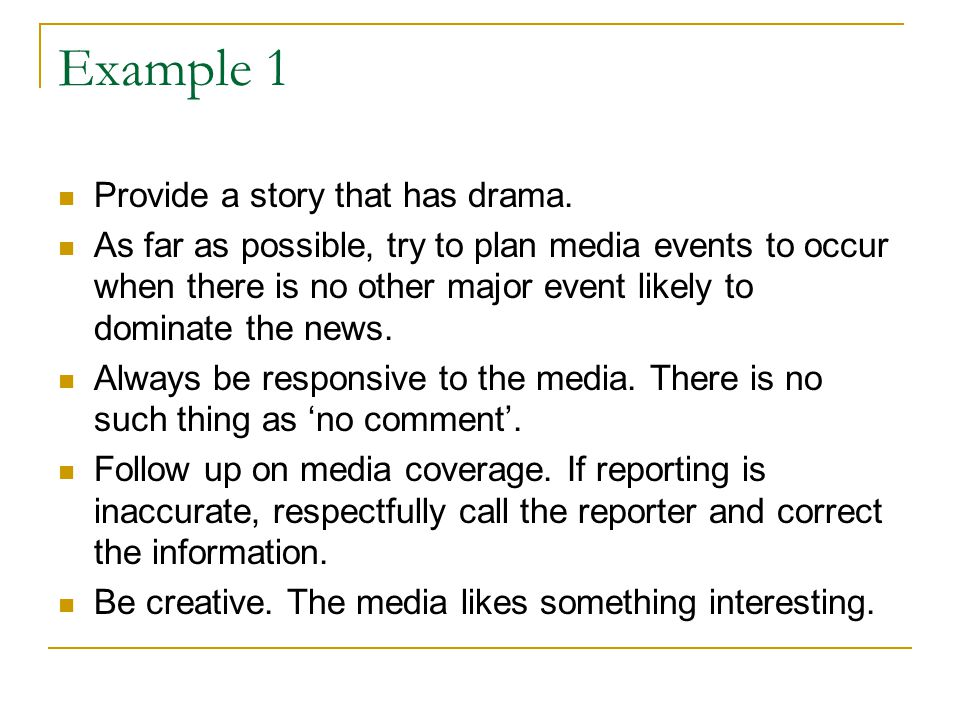 Example 1 Provide a story that has drama.