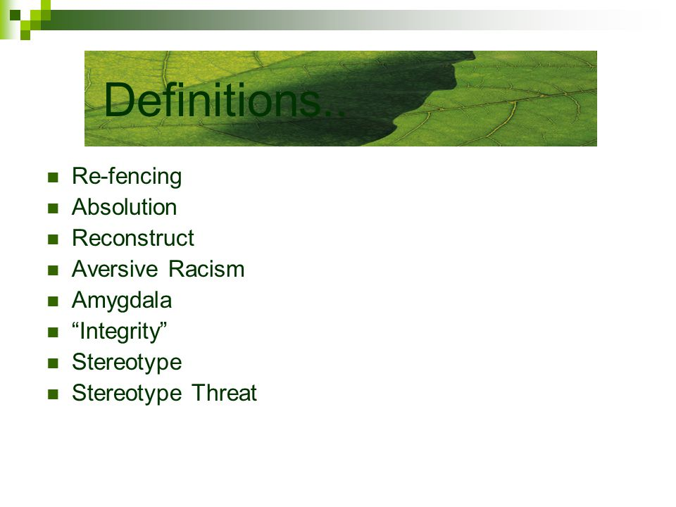 Re-fencing Absolution Reconstruct Aversive Racism Amygdala Integrity Stereotype Stereotype Threat Definitions..