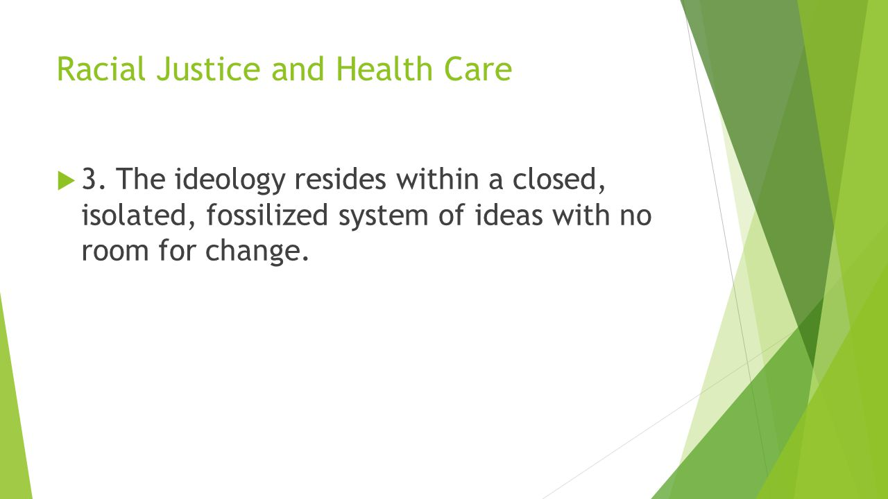 Racial Justice and Health Care  3.