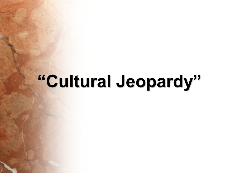 """Cultural Jeopardy"""