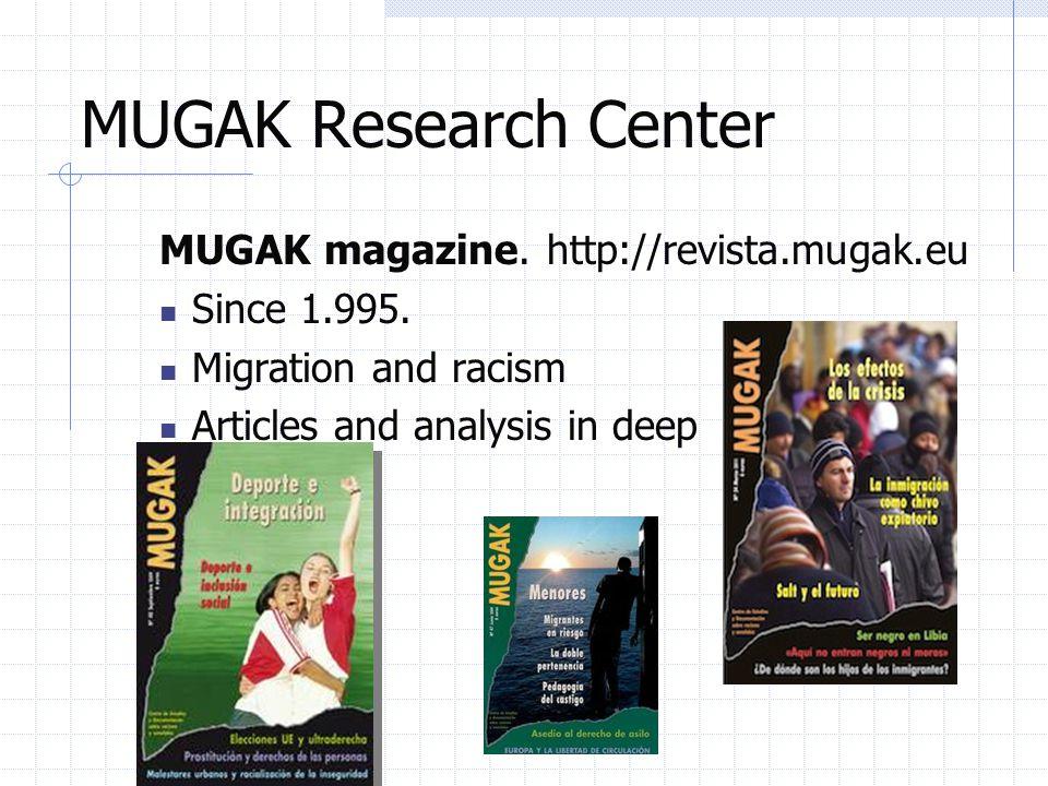 MUGAK Research Center MUGAK magazine. http://revista.mugak.eu Since 1.995.