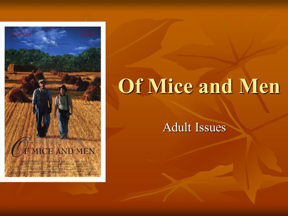 Of Mice and Men Adult Issues
