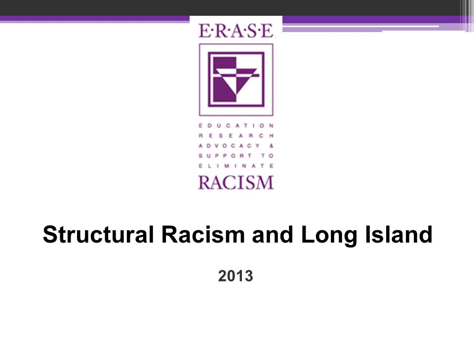 2013 Structural Racism and Long Island