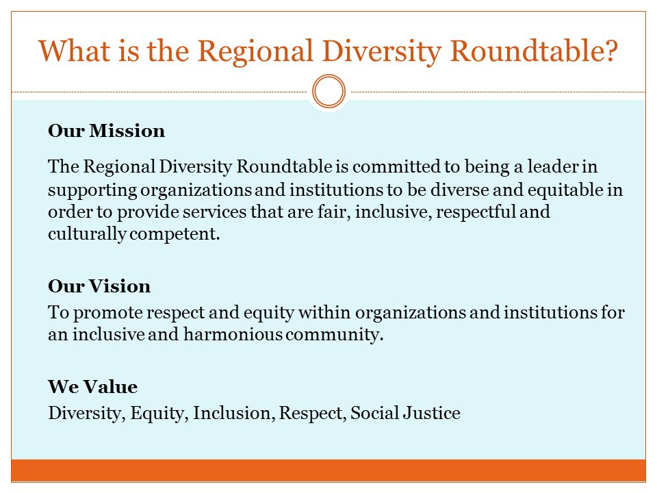 What is the Regional Diversity Roundtable.