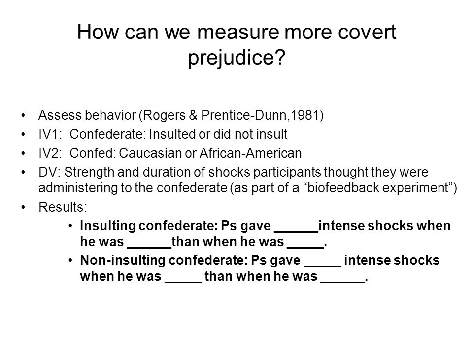 How can we measure more covert prejudice.