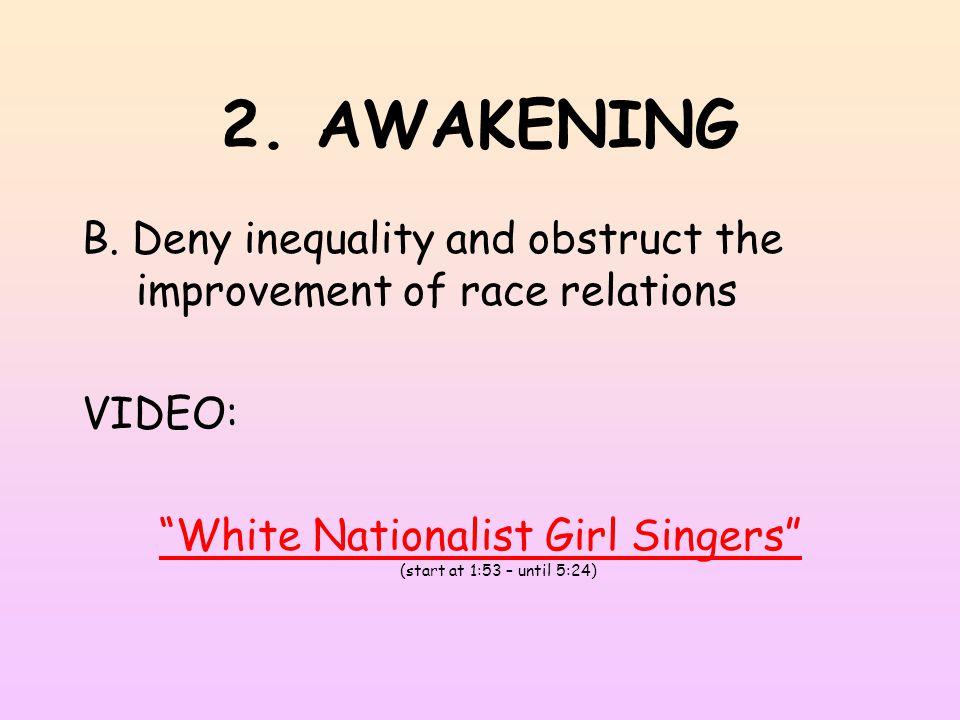 2. AWAKENING B.