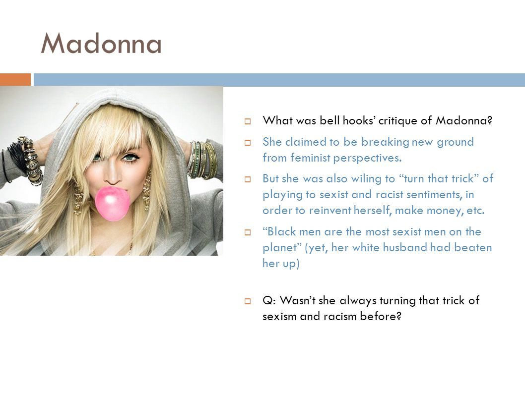 Madonna  What was bell hooks' critique of Madonna.
