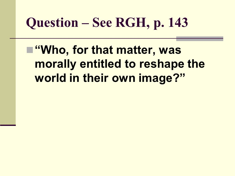 Question – See RGH, p.