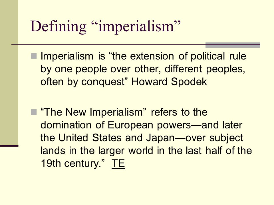 Justifications for modern imperialism The civilizing mission The white man's burden Scientific racism