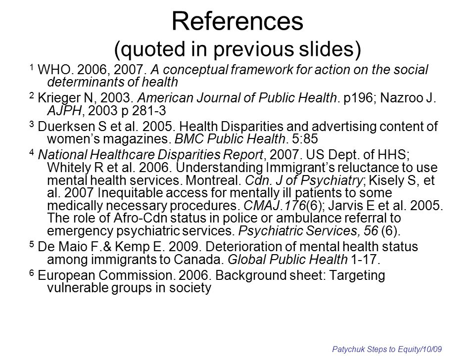 References (quoted in previous slides) 1 WHO. 2006, 2007.