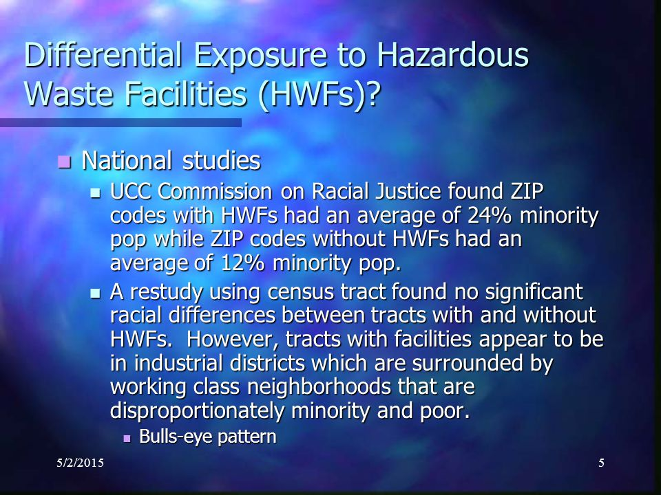 5/2/20155 Differential Exposure to Hazardous Waste Facilities (HWFs).