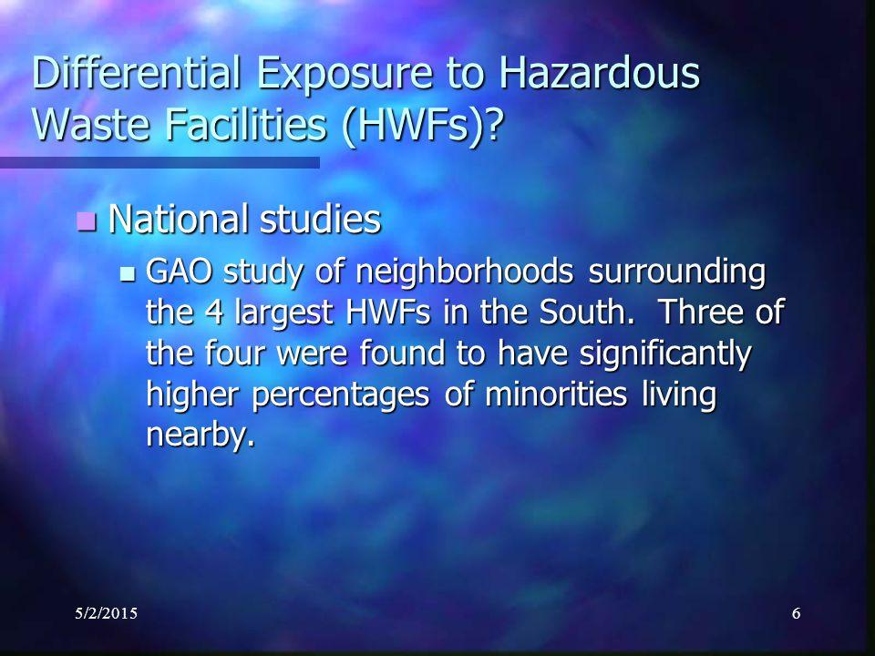 5/2/20157 Differential Exposure to Hazardous Waste Facilities (HWFs).