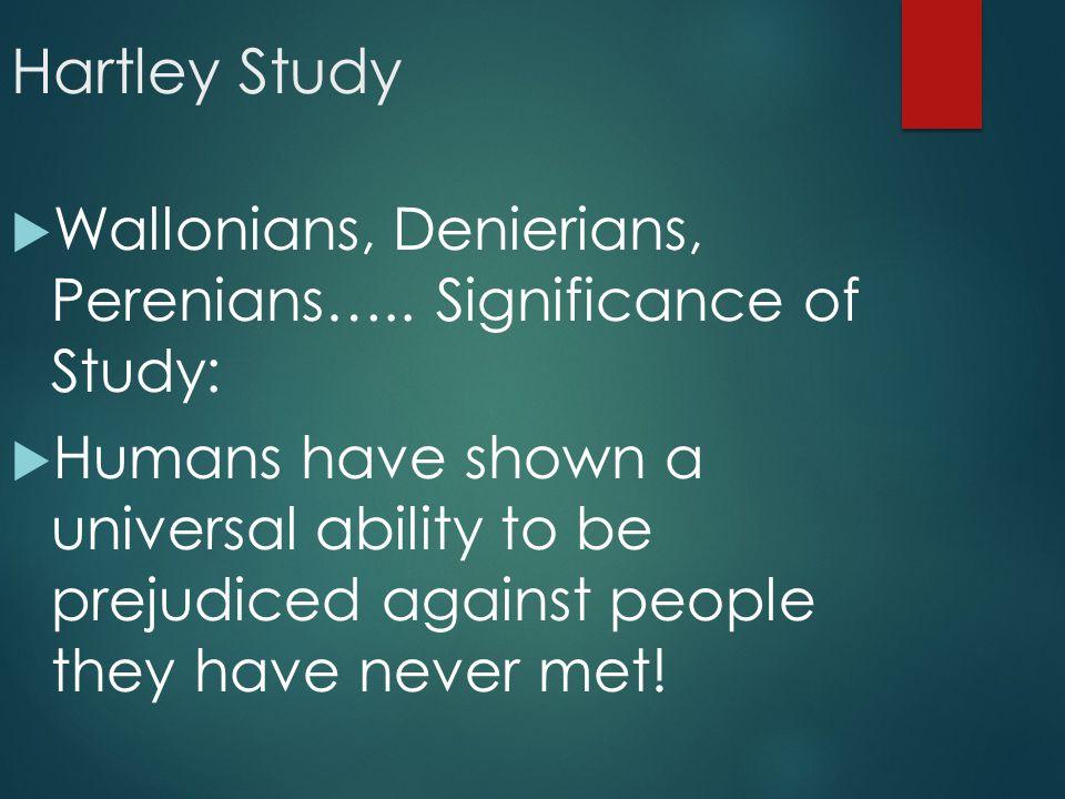 Hartley Study  Wallonians, Denierians, Perenians…..