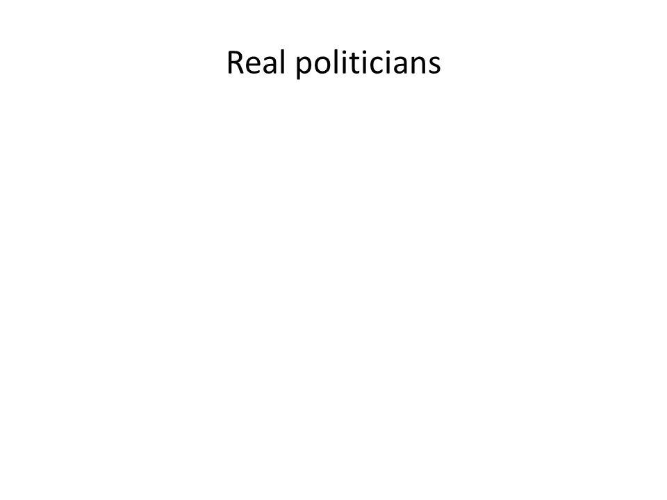 Real politicians
