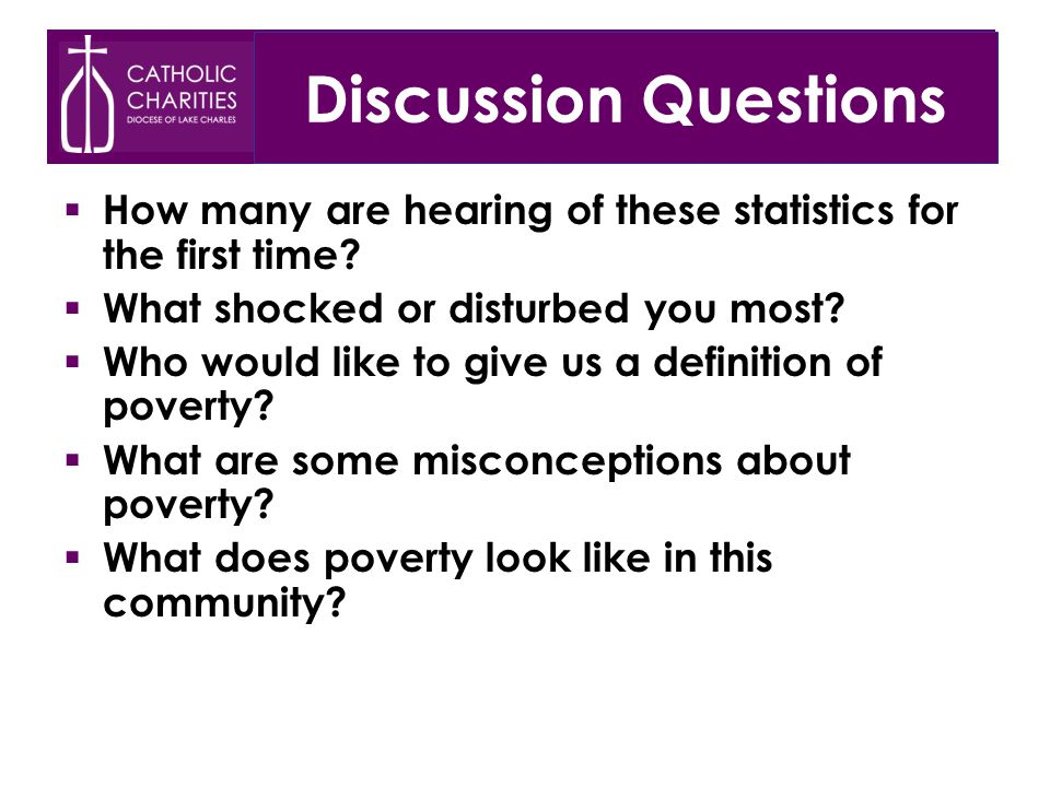 Discussion Questions  How many are hearing of these statistics for the first time.