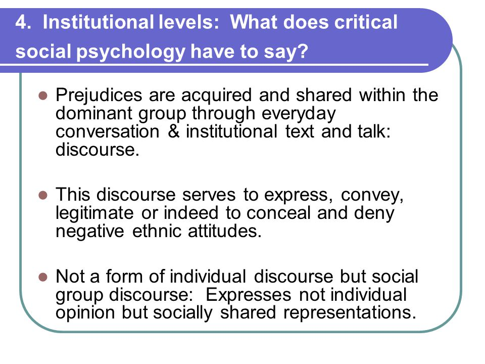 4.Institutional levels: What does critical social psychology have to say.