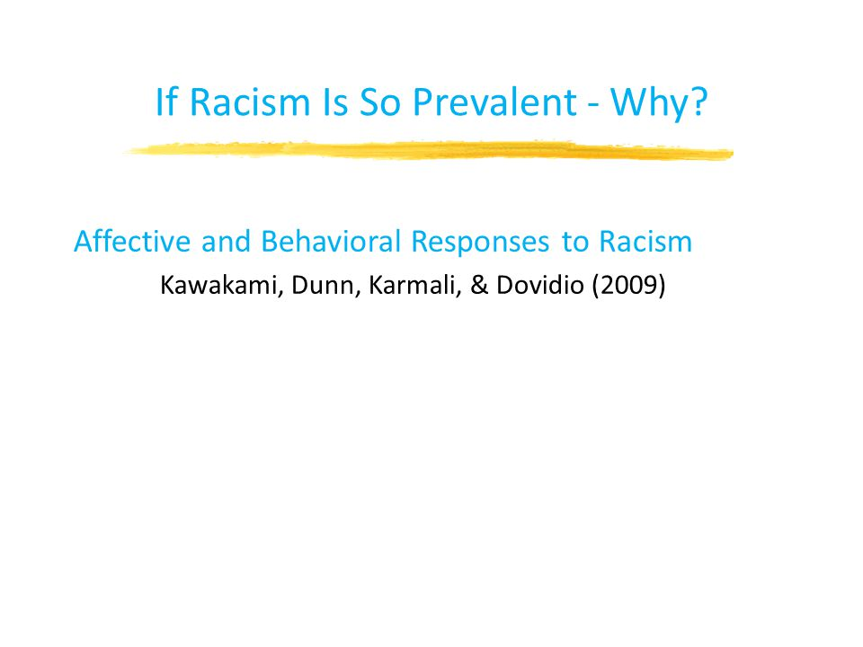 If Racism Is So Prevalent - Why.