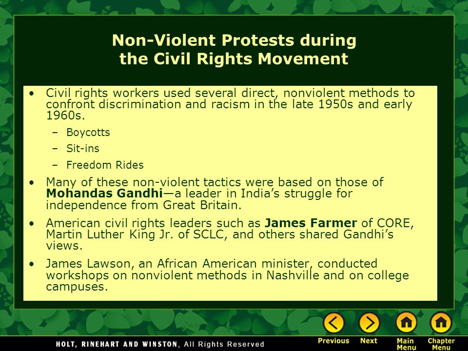 Non-Violent Protests during the Civil Rights Movement Civil rights workers used several direct, nonviolent methods to confront discrimination and raci