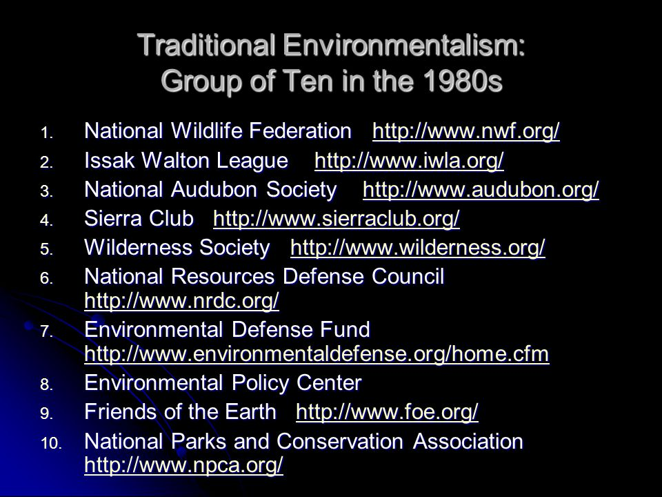 Some Criticisms of Traditional Environmentalism in the US in the 1980s 1.