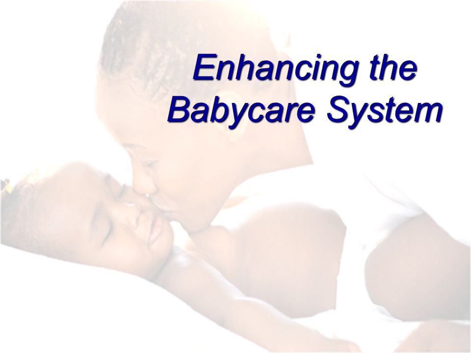 Enhancing the Babycare System