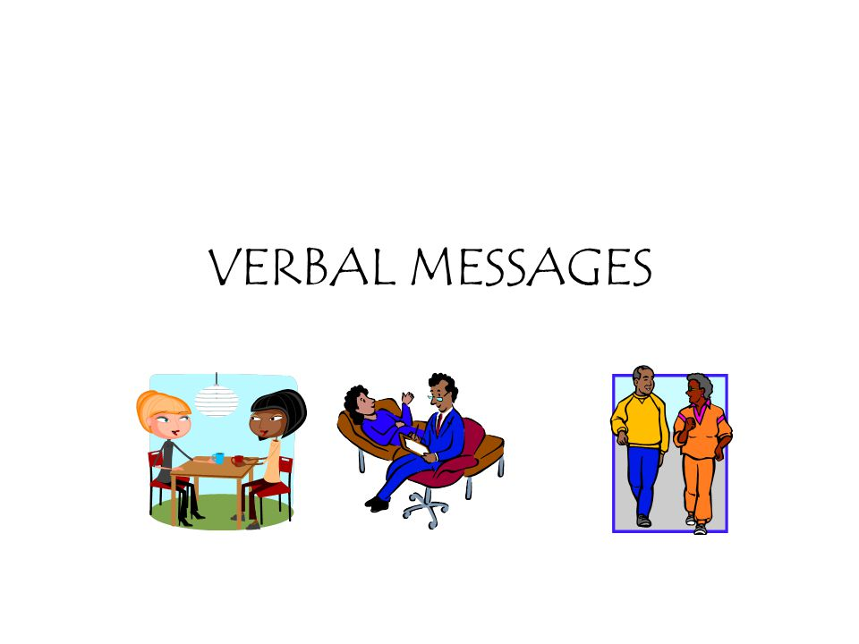 VERBAL MESSAGES