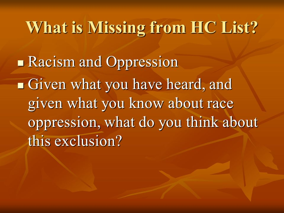 What is Missing from HC List.
