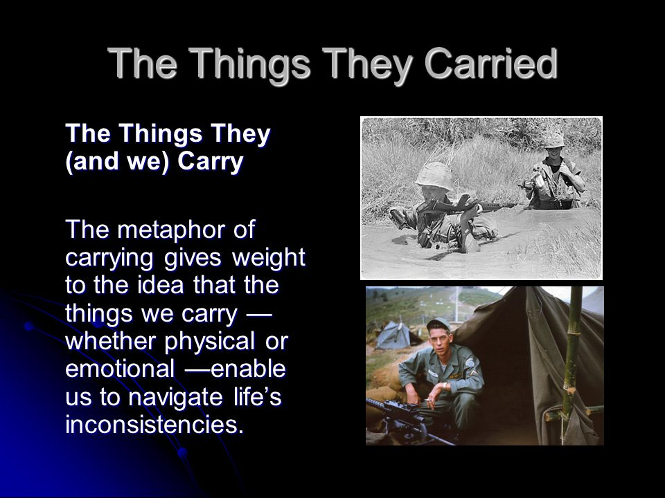 literary analysis essay on the things they carried Literary analysis the things they carried essaya fight between love and war in the things they carried, tim o'brien the.