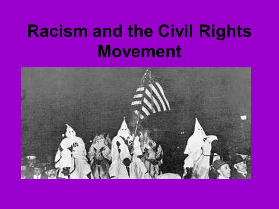 Racism and the Civil Rights Movement